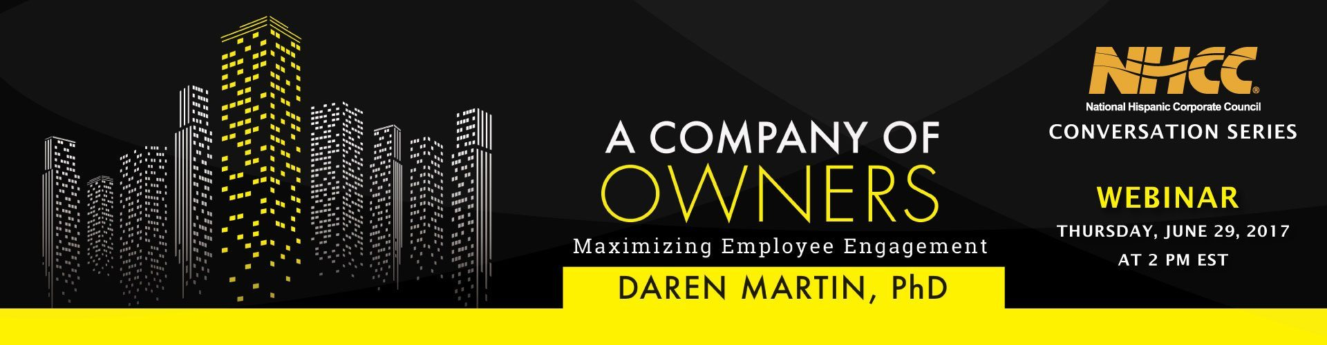 NHCC Webinar Series – Creating A Company of Owners with Daren Martin-PhD